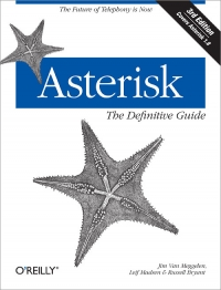 Download ebook Asterisk: The Definitive Guide, 3rd Edition