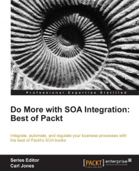 Download Do more with SOA Integration: Best of Packt