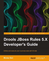 Download Drools JBoss Rules 5.X Developer's Guide