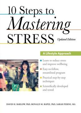 Download 10 Steps To Mastering Stress: A Lifestyle Approach, Updated Edition