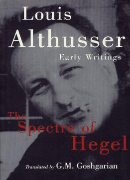 Download The Spectre Of Hegel: Early Writings