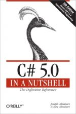 C# 5.0 in a Nutshell, 5th Edition