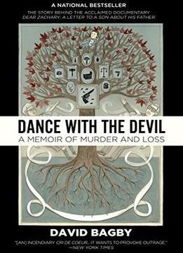 Download Dance With The Devil: A Memoir Of Murder & Loss