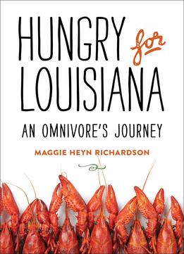Download Hungry for Louisiana: An Omnivore's Journey