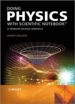 Doing Physics With Scientific Notebook: A Problem Solving Approach