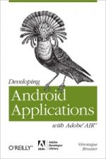 Developing Android Applications with Adobe AIR