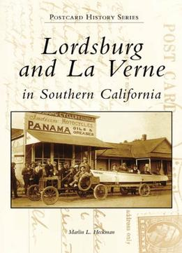 Download Lordsburg & La Verne In Southern California (postcard History)