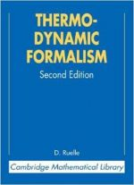 Thermodynamic Formalism: The Mathematical Structure Of Equilibrium Statistical Mechanics