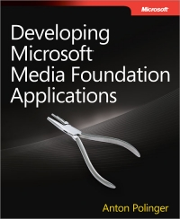 Download Developing Microsoft Media Foundation Applications