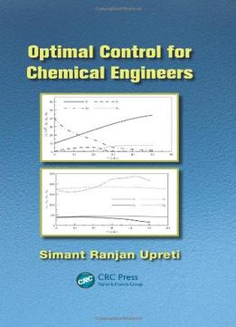 Download Optimal Control For Chemical Engineers