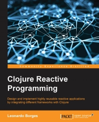 Download Clojure Reactive Programming