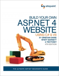 Download Build Your Own ASP.NET 4 Web Site Using C# & VB, 4th Edition