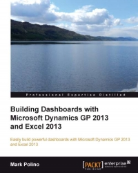 Download Building Dashboards with Microsoft Dynamics GP 2013 & Excel 2013