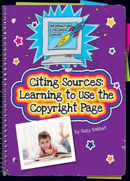 Download Citing Sources: Learning to Use the Copyright Page