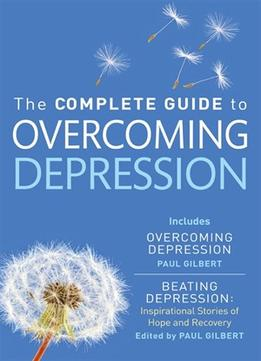 Download The Complete Guide To Overcoming Depression
