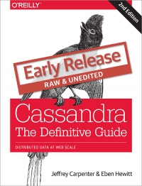 Download Cassandra: The Definitive Guide, 2nd Edition