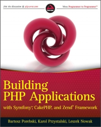 Download Building PHP Applications with Symfony, CakePHP, & Zend Framework