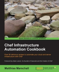 Download Chef Infrastructure Automation Cookbook