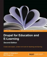 Download Drupal for Education & E-Learning, 2nd Edition