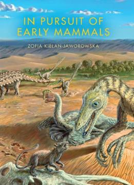 Download In Pursuit Of Early Mammals