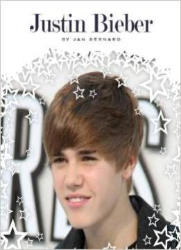 Download Justin Bieber (Stars of Today (Child's World))