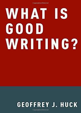 Download What Is Good Writing?