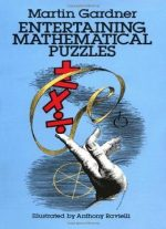 Entertaining Mathematical Puzzles