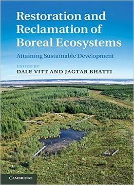 Download Restoration & Reclamation Of Boreal Ecosystems