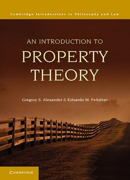 Download An Introduction To Property Theory