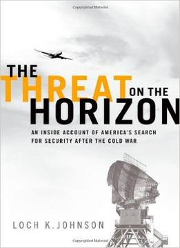 Download The Threat on the Horizon