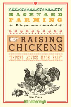 Download Backyard Farming: Raising Chickens