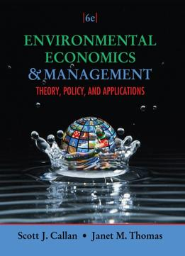 Download Environmental Economics & Management: Theory, Policy, & Applications