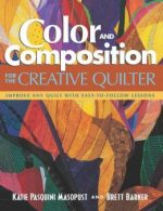 Color and Composition for the Creative Quilter