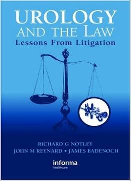 Download Urology & The Law: Lessons From Litigation