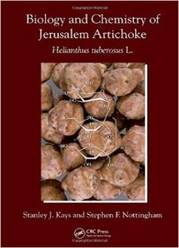 Download Biology & Chemistry Of Jerusalem Artichoke: Helianthus Tuberosus L.