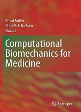 Download Computational Biomechanics For Medicine