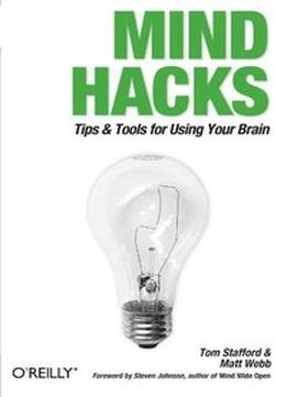 Download Mind Hacks: Tips & Tools For Using Your Brain