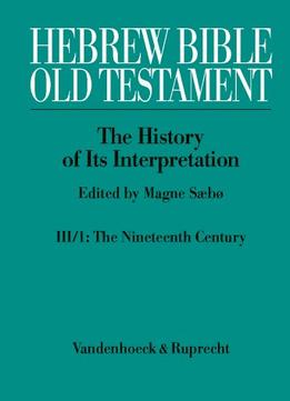 Download Hebrew Bible / Old Testament. The History Of Its Interpretation: Volume Iii