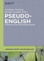 Pseudo-english Studies On False Anglicisms In Europe