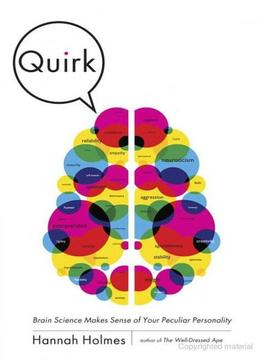 Download Quirk: Brain Science Makes Sense Of Your Peculiar Personality