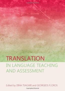 Download Translation In Language Teaching & Assessment