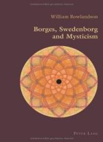 Borges, Swedenborg And Mysticism