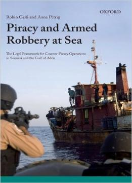 Download Piracy & Armed Robbery At Sea