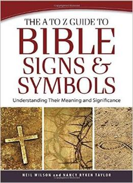 Download The A To Z Guide To Bible Signs & Symbols