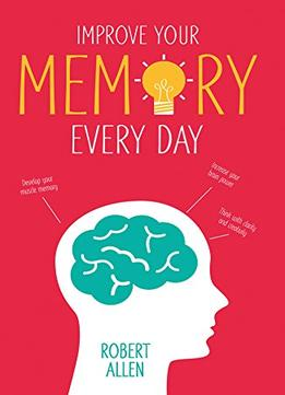 Download Improve Your Memory Every Day
