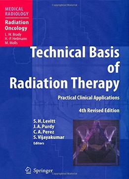 Download Technical Basis Of Radiation Therapy