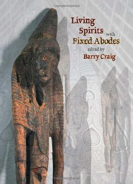 Download Living Spirits With Fixed Abodes