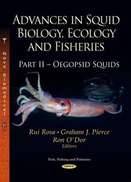 Download Advances In Squid Biology, Ecology & Fisheries. Part Ii – Oegopsid Squids