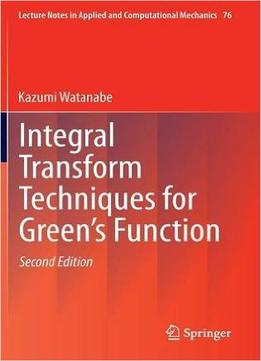 Download Integral Transform Techniques for Green's Function: 71