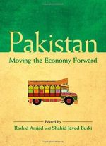 Pakistan: Moving The Economy Forward